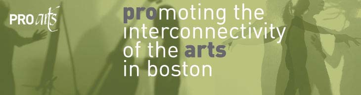 ProArts:  Promoting the interconnectivity of the arts in Boston